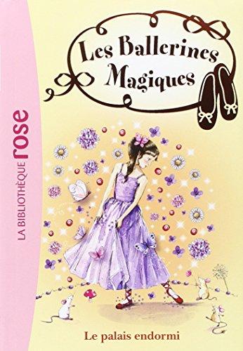 Les ballerines magiques, Tome 5 : Le palais endormi (Bibliothèque Rose)