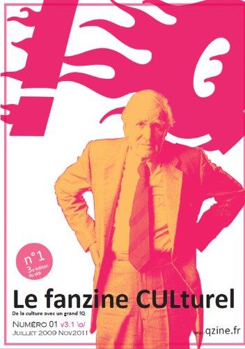 Livre gratuits en ligne L'origine du fanzine CULturel (!Qzine le fanzine CULturel t. 1) pdf ebook