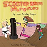 Scooter Sisters: Kung Fu Kick (English Edition)
