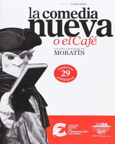 Cuaderno Pedagogico 29 La Comedia Nueva O El Cafe