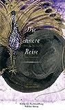 : Die innere Reise. Ein Buch über das Kochen mit Innereien