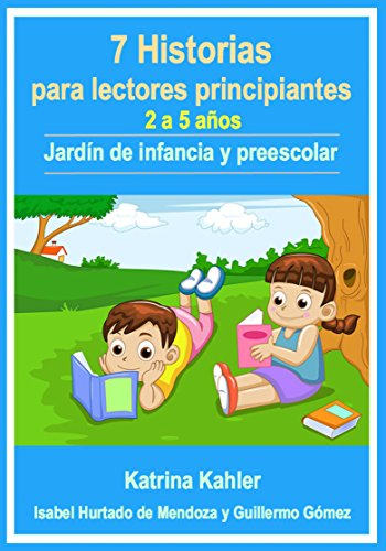 Lectores Principiantes: 7 Historias Para Aprender A Leer Con Vocabulario Visual (Nivel 1) por Katrina Kahler