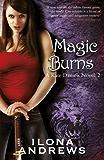 Magic Burns: A Kate Daniels Novel: 2