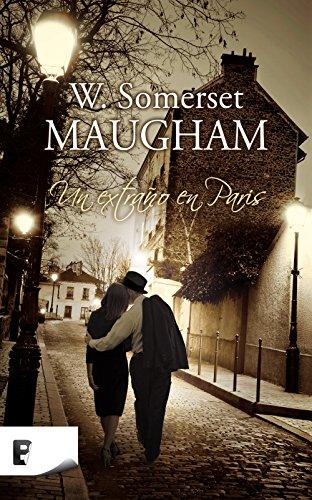 Un extraño en París por W. Somerset Maugham