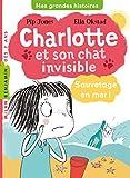 Charlotte et son chat invisible, Tome 05 : Sauvetage en mer !
