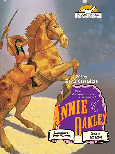Annie Oakley, Told by Keith Carradine with Music by Los Lobos [OV]