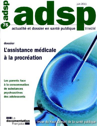 L'assistance médicale à la procréation (N.75)