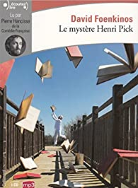 Le mystère Henri Pick par David Foenkinos