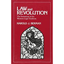 Law & Revolution – The Formation of the Western Legal Tradition