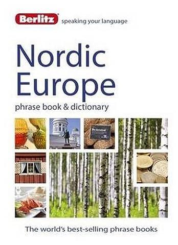 Berlitz: Nordic Europe Phrase Book & Dictionary: Norwegian, Swedish, Danish, & Finnish (Berlitz Phrasebooks)
