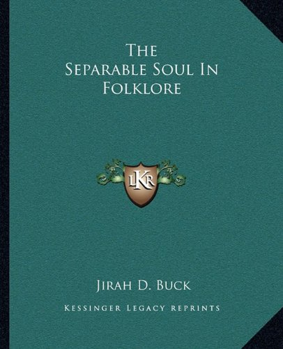 The Separable Soul in Folklore