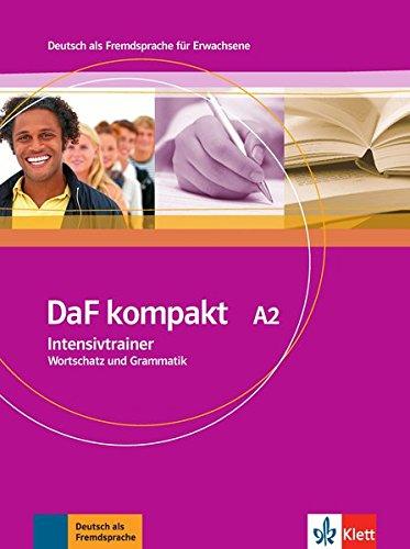 DaF Kompakt - Intensivtrainer A2 por Ilse Sander