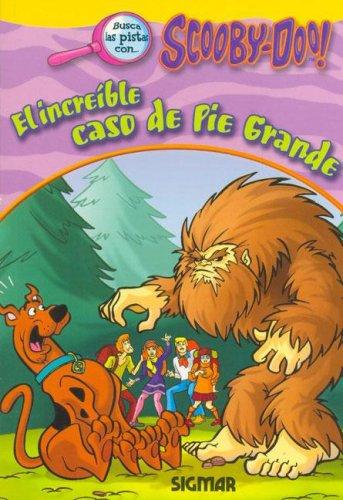 El increible caso de pie grande/The Incredible Case of Big Foot (Scooby Doo) por James Gelsey