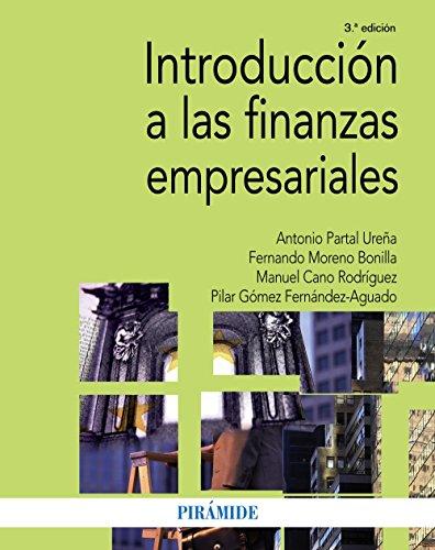 Introducción a las finanzas empresariales (Economía Y Empresa) por Antonio Partal Ureña