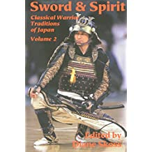 Sword and Spirit: 2 (Classical Warrior Traditions of Japan)