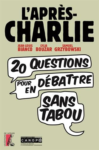L'après Charlie : Vingt questions pour en débattre sans tabou