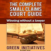 The Complete Small Claims Court Guide: Winning Without a Lawyer