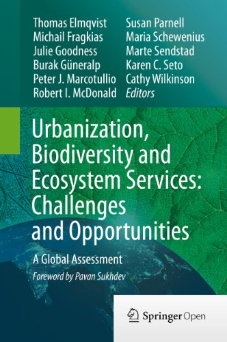 Urbanization, Biodiversity and Ecosystem Services: Challenges and Opportunities: A Global Assessment (English Edition) por Thomas Elmqvist
