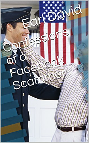 confessions-of-a-facebook-scammer-english-edition