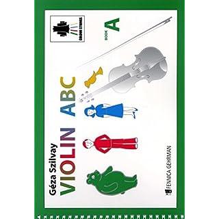 Violin ABC Book A, Lehrbuch für Violine von Géza Szilvay