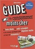 GUIDE DU CONSOMMER MOINS CHER...