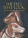 The Eyes That Look: The Secret Story of Bassano's Hunting Dogs