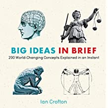 Big Ideas in Brief (Knowledge in a Flash)