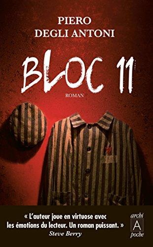 BLOC 11 (POCHE) par Piero Degli Antoni