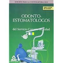 Odontoestomatólogos Del Servicio Canario De Salud. Simulacros De Examen