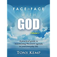 Face to Face With God (Heavenly Encounters Book 1) (English Edition)