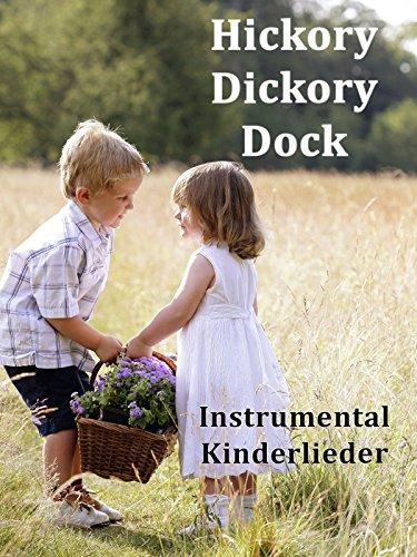 Hickory Dickory Dock - Instrumental Kinderlieder
