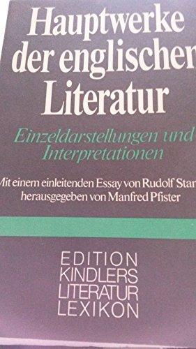 Hauptwerke der englischen Literatur. Darstellungen und Interpretationen