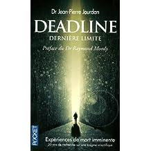 Deadline, dernière limite