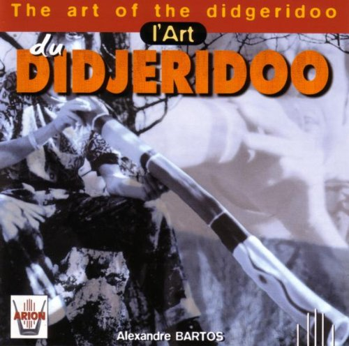 The Art of...-das Didgeridoo