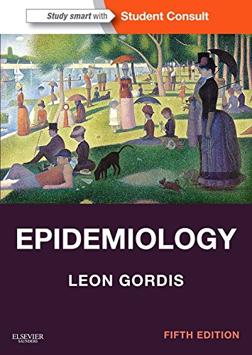 Epidemiology: with STUDENT CONSULT Online Access, 5e por Leon Gordis MD  MPH  DrPH