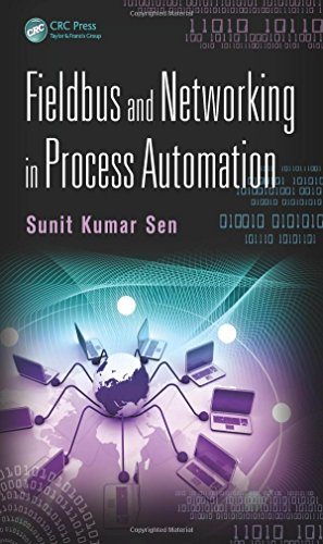 Fieldbus and Networking in Process Automation -