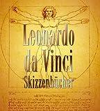 Leonardo da Vinci - Skizzenbücher -