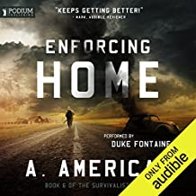Enforcing Home: The Survivalist Series, Book 6