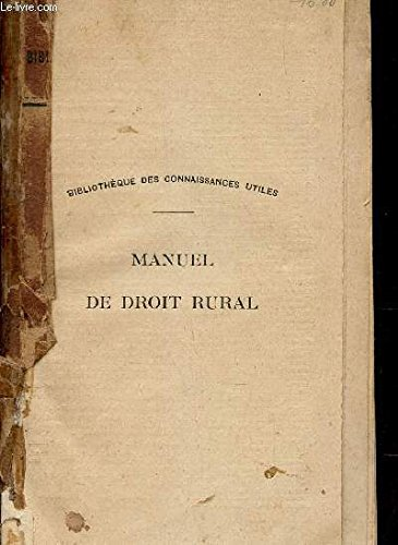 MANUEL DE DROIT RURAL / COLLECTION