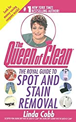 The Royal Guide to Spot and Stain Removal by Linda Cobb (2010-09-01)