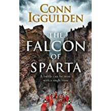 The Falcon of Sparta: A Battle Can Be Won With A Single Blow