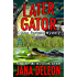 Later Gator (A Miss Fortune Mystery Book 9) (English Edition)