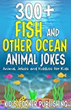 300+ Fish and Other Ocean Animals Jokes: Animal Jokes and Riddles for Kids