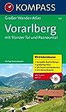 Vorarlberg: Großer Wanderatlas mit 99 Touren mit Top-Routenkarten (KOMPASS Große Wanderbücher, Band 580)