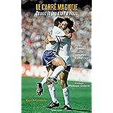 Le carré magique : Quand le jeu était à nous (French Edition)