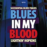 Blues in My Blood - 50 Essential Blues Tracks