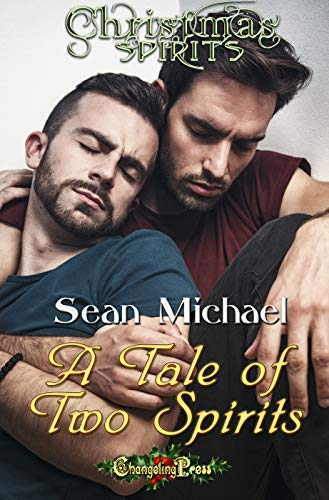A Tale of Two Spirits (Christmas Spirits 6) (English Edition)
