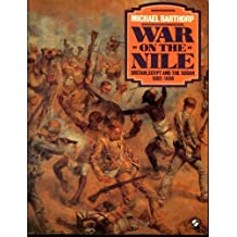 War on the Nile: Britain, Egypt and the Sudan 1882-1898: Britain, Egypt and the Sudan, 1882-98