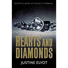 Hearts and Diamonds (Diamond Trilogy) by Justine Elyot (2015-05-01)