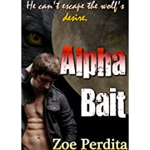Alpha Bait (Russian Wolf Pack Book 1) (English Edition)